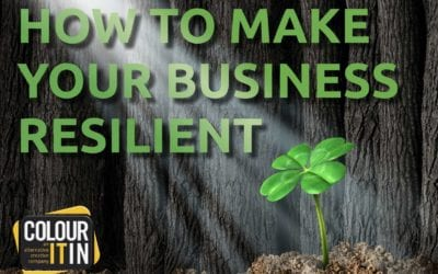 HOW TO MAKE YOUR BUSINESS RESILIENT